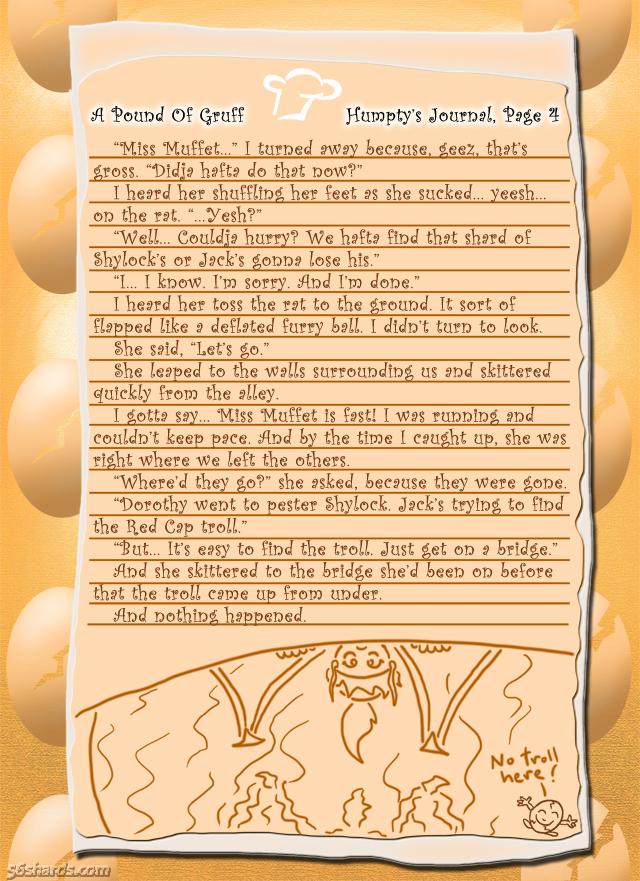 """A Pound Of Gruff"": Humpty's Journal, Pg. 4"