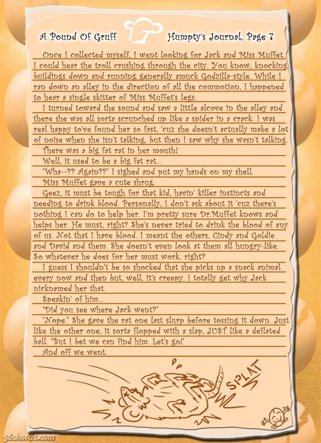 """A Pound Of Gruff"": Humpty's Journal, Pg. 7"